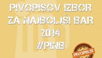 Pivopisov Izbor za Najboljši Bar 2014 (#PINB)